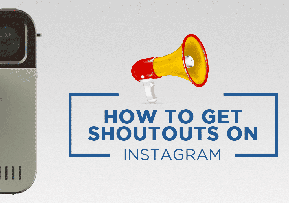 How to Get Shoutouts on Instagram