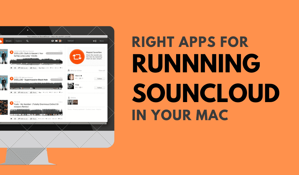 Right Apps in Running SoundCloud in your mac