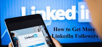 How To Get More LinkedIn Followers